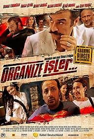 Demet Akbag, Tolga Çevik, Yilmaz Erdogan, Altan Erkekli, Tuncer Salman, Erdal Tosun, Cem Yilmaz, Özgü Namal, Öner Erkan, and Ersin Korkut in Organize Isler (2005)