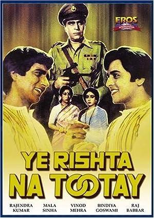 Rajendra Kumar Yeh Rishta Na Tootay Movie