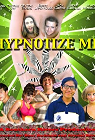 Primary photo for Hypnotize Me