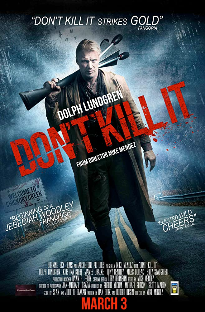 Dolph Lundgren in Don't Kill It (2016)
