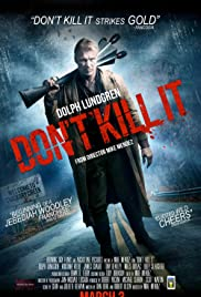 Don't Kill It (2016) Full Movie Watch Online HD thumbnail