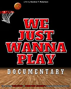Legal online movie downloads free We Just Wanna Play by none [[movie]