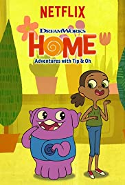 Home: Adventures with Tip & Oh Poster