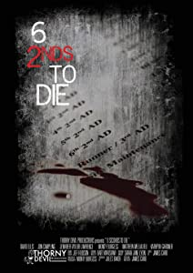 Watch new american movies Six 2nds to Die [720x480]