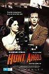 Hunt Angels (2006)