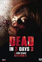 Dead in 3 Days 2