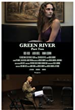 Green River: Part Two