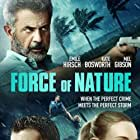 Mel Gibson, Kate Bosworth, and Emile Hirsch in Force of Nature (2020)