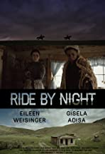 Ride by Night