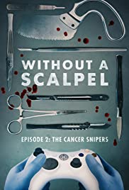Without a Scalpel E2 the Cancer Snipers