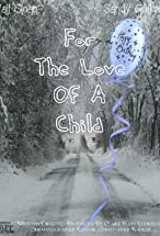 Primary image for For the Love of a Child