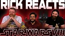 RICK REACTS - Star Wars: Episodio VIII - Los últimos Jedi