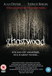 Ghostwood (2008) Poster - Movie Forum, Cast, Reviews