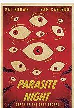 Parasite Night