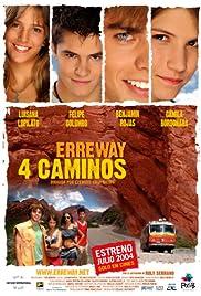 Erreway: 4 caminos(2004) Poster - Movie Forum, Cast, Reviews
