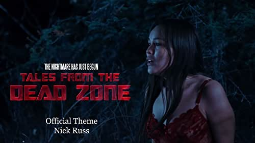 Official Movie Trailer: https://vimeo.com/548733908  https://www.talesfromthedeadzone.com/ Original Theme Composed by Nick Russ. Currently in Post Production. ©Copyright Exosphere Motion Pictures Corporation