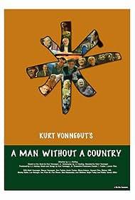 Kurt Vonnegut's A Man Without a Country (2018)
