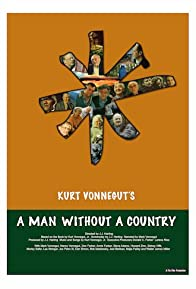 Primary photo for Kurt Vonnegut's A Man Without a Country