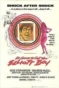 I'm Going to Get You... Elliot Boy UK