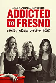 Judy Greer and Aubrey Plaza in Addicted to Fresno (2015)