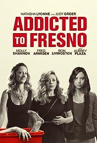 Primary photo for Addicted to Fresno