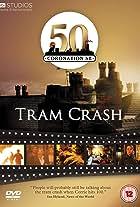 Coronation Street: Tram Crash