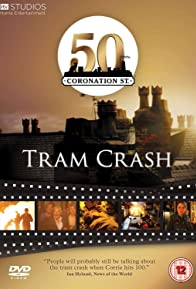 Primary photo for Coronation Street: Tram Crash