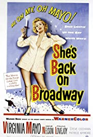 She's Back on Broadway(1953) Poster - Movie Forum, Cast, Reviews