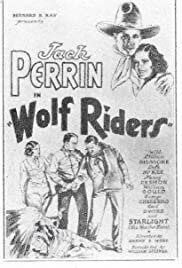 Wolf Riders (1935) starring Jack Perrin on DVD on DVD
