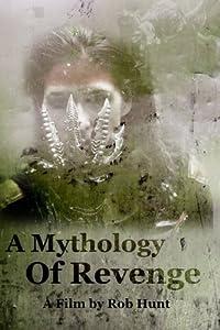 Divx movie trailers free download A Mythology of Revenge Canada [480x360]