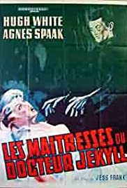 The Mistresses of Dr. Jekyll (1964) Poster - Movie Forum, Cast, Reviews