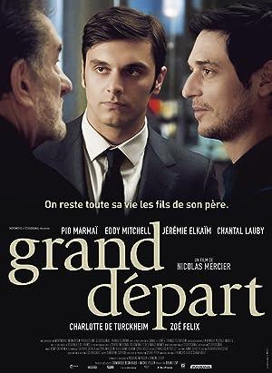 Grand Depart (2013) Streaming Complet Gratuit en Version Française