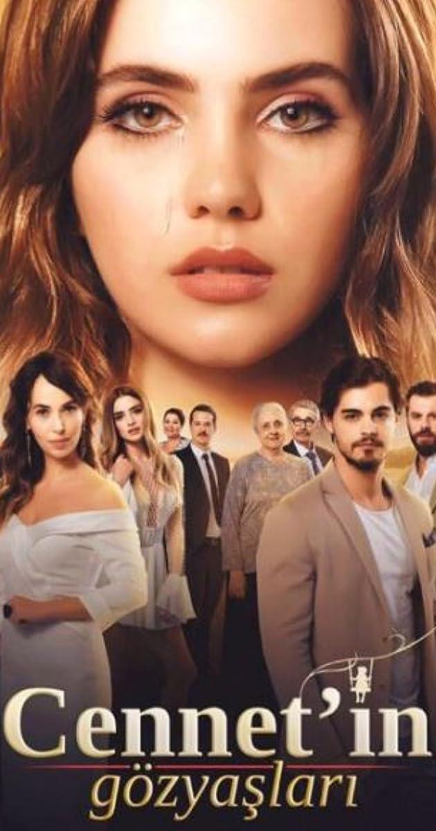Cennet'in Gözyaslari (TV Series 2017–2018) - IMDb