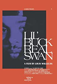 Lil' Buck: Real Swan Poster