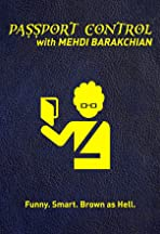 Passport Control with Mehdi Barakchian
