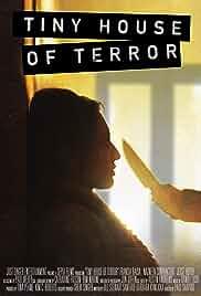 Watch Movie Tiny House Of Terror (2017)