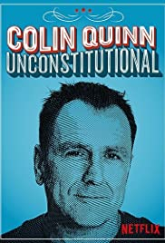 Colin Quinn: Unconstitutional(2015) Poster - TV Show Forum, Cast, Reviews