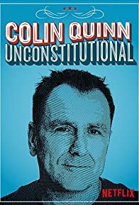 Primary photo for Colin Quinn: Unconstitutional
