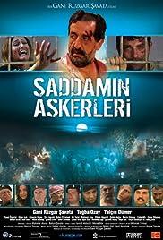 Saddam'in askerleri: Bir Gani Rüzgar Savata filmi Poster