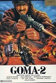 Goma-2 (1984) film en francais gratuit