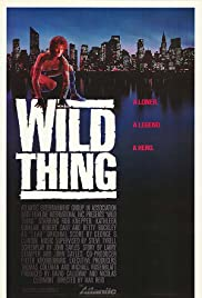 Wild Thing (1987) Poster - Movie Forum, Cast, Reviews