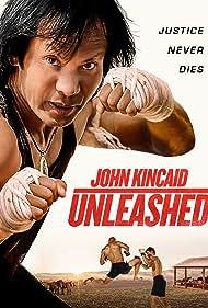 John Kincaid Unleashed (2017)