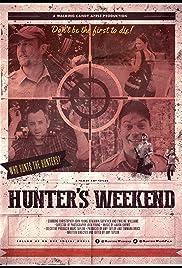 Hunter's Weekend Poster