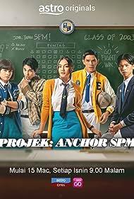 Projek: Anchor SPM (2021)