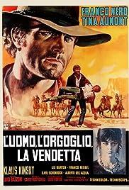 L'uomo, l'orgoglio, la vendetta(1967) Poster - Movie Forum, Cast, Reviews