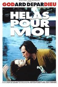 Gérard Depardieu and Laurence Masliah in Hélas pour moi (1993)