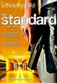 The Standard(2006) Poster - Movie Forum, Cast, Reviews
