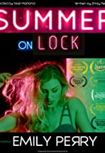 Emily Perry: Summer on Lock