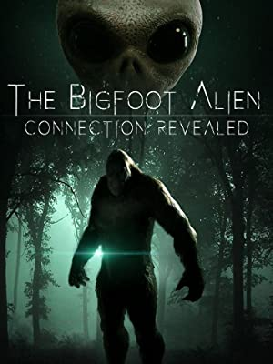 Where to stream The Bigfoot Alien Connection Revealed