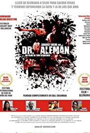 Dr. Alemán (2008) Poster - Movie Forum, Cast, Reviews